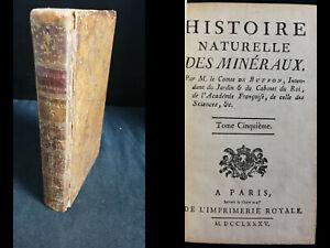 1785 BUFFON: HISTOIRE NATURELLE DES MINERAUX - TOME V (Argent, Cuivre, Etain..)