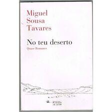 NO TEU DESERTO Quase Romance de Miguel SOUSA TAVARES Desenho Charles de Foucauld