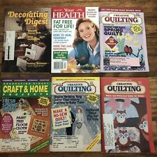 6 Vintage Magazines - Creative Quilting, Craft & Home, Your Health, Decorating..