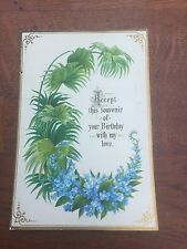 victorian 1880s card - accept this souvenir of your birthday with love !