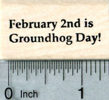 Groundhog Day Rubber Stamp, February 2nd Text B33513 WM