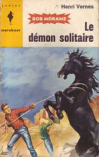 Bob Morane ! Le démon solitaire ! CBD 9