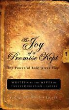 The Joy of a Promise Kept: The Powerful Role Wives