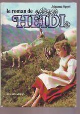 - le roman de heidi - johanna spyri - flamamrion