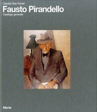 Fausto Pirandello. Catalogo generale
