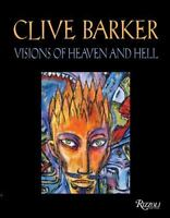Clive Barker Visions of Heaven and Hell by Clive Barker (Trade Cloth)
