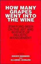 How Many Grapes Went into the Wine: Stafford Beer on the Art and Science of Holi
