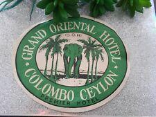 Vintage Grand Oriental Hotel Luggage Sticker Label Colombo Ceylon
