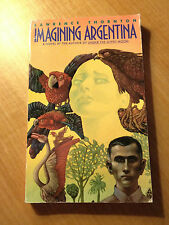 Imagining Argentina by Lawrence Thornton (1991, Paperback) store#3837B