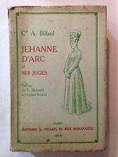 JEANNE D'ARC JEHANNE ET SES JUGES 1933 BILLARD DEDICACE