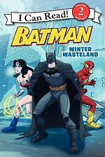 Batman Classic: Winter Wasteland (i Can Read Book 2): By Donald Lemke