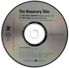 HONORARY TITLE - The City's Summer / Thin Layer (CD Acoustic Promo Single 2007)