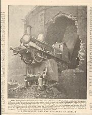 1900 ANTIQUE PRINT - A REMARKABLE RAILWAY ACCIDENT IN DUBLIN