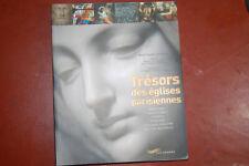 Tresors Des Eglises Parisiennes - Bertrand Dumas