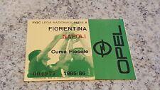 BIGLIETTO STADIO CALCIO SERIE A FIORENTINA NAPOLI 1985 1986 CURVA FIESOLE