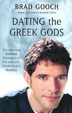 Dating the Greek Gods: Empowering Spiritual Messages on Sex and Love, Creativi..