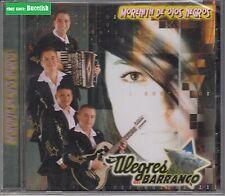 Los Alegres Del Barranco Morenita de Ojos Negros CD New Nuevo sealed