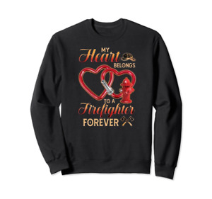 Firefighter My Heart Belongs To A Firefighter Forever Black Perfect Sweatshirt