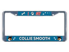 Collie Smooth Dog I paw Chrome Metal License Plate Frame Tag Border