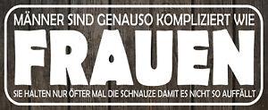 Männer sind kompliziert wie Frauen Blechschild Schild Tin Sign 10 x 27 cm K0093