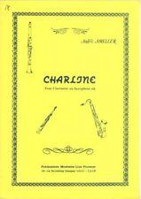 AMELLER - Charline pour Clarinette ou Saxophone si b avec accompagnement de Pian