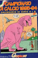 IL GIORNALINO=CAMPIONATO DI CALCIO 1993-94=CALENDARIO DI SERIE A E B