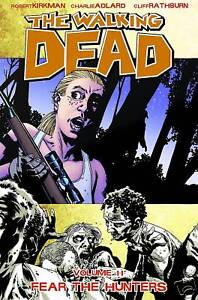 Walking Dead Volume 11: Fear the Hunter Softcover Graphic Novel