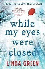 While My Eyes Were Closed-Linda Green