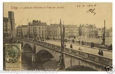 BELGIE 30.-1906 LIEGE -Quai des Pêcheurs et Pont des Arches