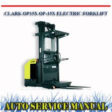 CLARK OP15X OP-15X ELECTRIC FORKLIFT TRUCK WORKSHOP SERVICE MANUAL ~ DVD