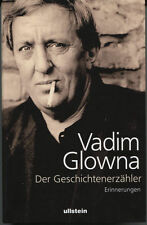 Vadim Glowna - Der Geschichtenerzähler