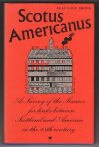SCOTUS AMERICANUS Sources Links Scotland & America 18C Brock 1st ed d/w vgc