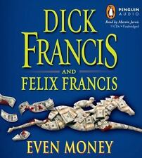 Even Money by Felix Francis and Dick Francis (2009, CD)