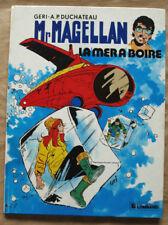 Mr Magellan La Mer à Boire GERI & DUCHATEAU éd Le Lombard 1982