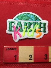 Save The Earth EARTH KIDS Environmental Protection Patch - Ecology Activism 77V3