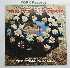 WHO PAYS THE FERRYMAN - TV Soundtrack YANNIS MARKOPOULOS - Ex LP Record Philips