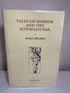 Tartarus Press Tales Of Horror And The Supernatural Arthur Machen Hardback Weird