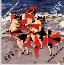 (904I) Wave Machines, I Go I Go I Go - DJ CD