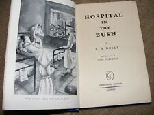 Hospital In The Bush by E.W. Doell HB 1st edition 1957 Themba Hospital Africa