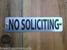 NO SOLICITING  - Handsome Etched Stainless Steel Information Sign incl. 2 screws