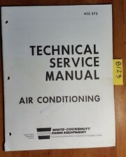 WFE White Cockshutt Tractor & Combine Air Conditioning Technical Service Manual