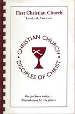 LOVELAND CO 1999 FIRST CHRISTIAN CHURCH COOK BOOK DISCIPLES OF CHRIST *COLORADO