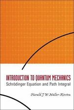 Introduction to Quantum Mechanics: Schrodinger Equation And Path Integral, Haral