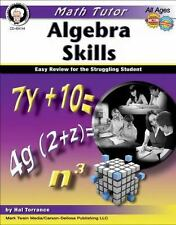 Algebra Skills: Easy Review for the Struggling Student Math Tutor Series