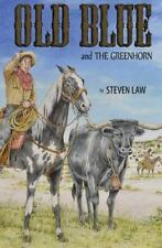 Old Blue and the Greenhorn (Paperback or Softback)
