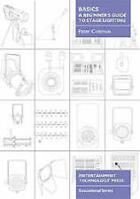 Basics - A Beginner's Guide to Stage Lighting by Peter Coleman (Paperback, 2003)