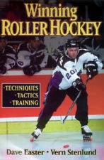 Winning Roller Hockey by Dave Easter