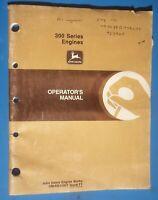 1987 John Deere Operator's Manual 300 Series Engines Tractor