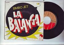 disque 45 tours  bimbo jet - la balanga -