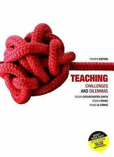 Teaching Challenges and Dilemmas by Susan Groundwater-Smith, Rosie le Cornu,...